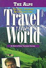 Travel the World: The Alps - The Tyrol, Dolomites, Milan & Lake Como Poster