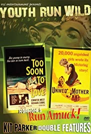 Too Soon to Love Poster