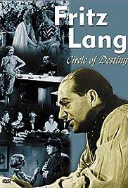 Fritz Lang, le cercle du destin - Les films allemands Poster