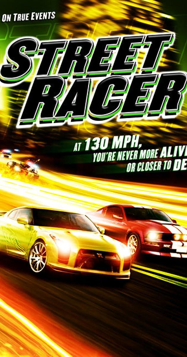 Street Racer (Video 2008) - IMDb