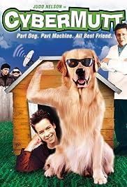 Cybermutt(2003) Poster - Movie Forum, Cast, Reviews