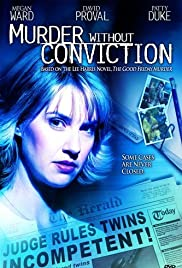 Murder Without Conviction(2004) Poster - Movie Forum, Cast, Reviews