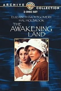The Awakening Land movie