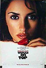 Woman on Top(2000) Poster - Movie Forum, Cast, Reviews