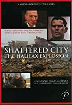 Shattered City: The Halifax Explosion