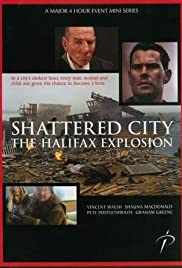 Shattered City: The Halifax Explosion Poster
