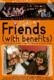 Friends (With Benefits)(2009) Poster - Movie Forum, Cast, Reviews