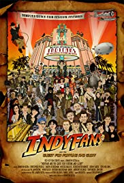 Indyfans and the Quest for Fortune and Glory Poster