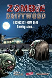 Zombie Driftwood(2010) Poster - Movie Forum, Cast, Reviews