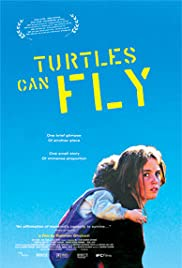 Turtles Can Fly (2004) Poster - Movie Forum, Cast, Reviews