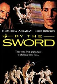 By the Sword (1991) Poster - Movie Forum, Cast, Reviews