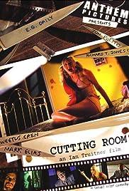 Cutting Room (2006) - IMDb