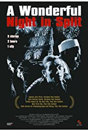 A Wonderful Night in Split(2004) Poster - Movie Forum, Cast, Reviews