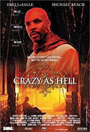 Crazy as Hell (2002) Poster - Movie Forum, Cast, Reviews