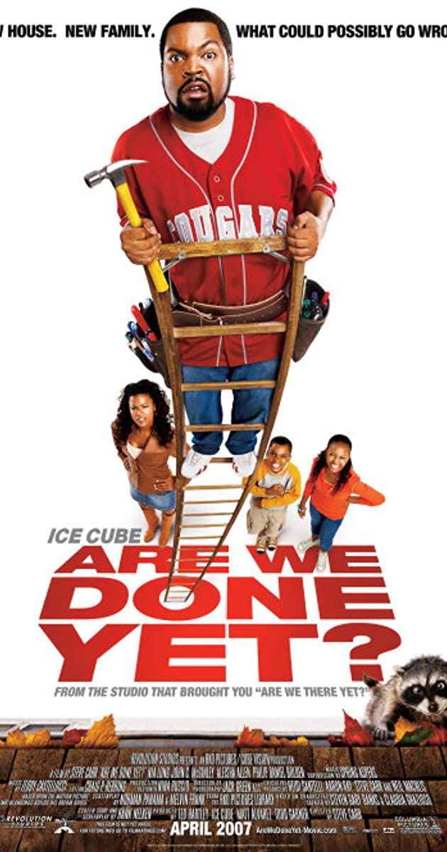 Are We Done Yet? (2007) - IMDb  Are We Done Yet...