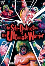Primary image for The Self Destruction of the Ultimate Warrior