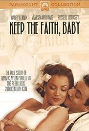 Keep the Faith, Baby(2002) Poster - Movie Forum, Cast, Reviews