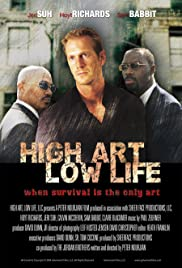 High Art, Low Life Poster