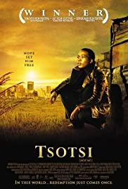 Tsotsi (2005) Poster - Movie Forum, Cast, Reviews