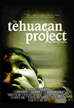The Tehuacan Project