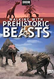 Walking with Prehistoric Beasts Poster