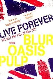 Live Forever Poster