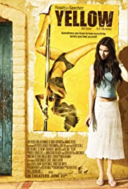 Yellow(2006) Poster - Movie Forum, Cast, Reviews