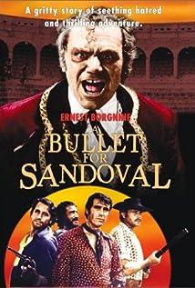 A Bullet For Sandoval movie