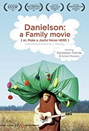 Danielson: A Family Movie (or, Make a Joyful Noise Here)(2006) Poster - Movie Forum, Cast, Reviews
