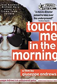 Touch Me in the Morning (1999) Poster - Movie Forum, Cast, Reviews