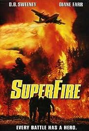 Superfire(2002) Poster - Movie Forum, Cast, Reviews
