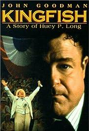 Kingfish: A Story of Huey P. Long Poster