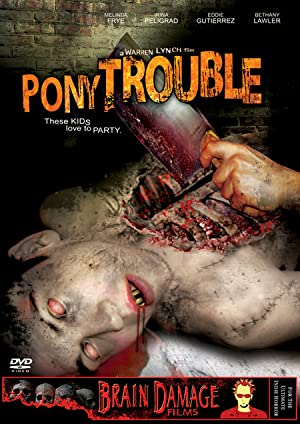 Pony Trouble (2005)