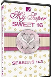 My Super Sweet 16 Poster - TV Show Forum, Cast, Reviews