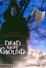 Dead Above Ground Poster