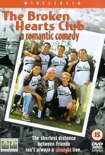 The Broken Hearts Club: A Romantic Comedy movie