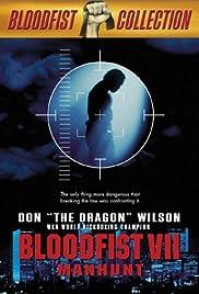 Bloodfist VII: Manhunt Poster