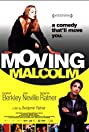 Moving Malcolm (2003) Poster