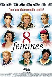 8 femmes Poster