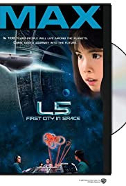 L5: First City in Space(1996) Poster - Movie Forum, Cast, Reviews