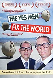 The Yes Men Fix the World Poster
