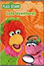 Plaza Sésamo: Lola aventuras (2006) Poster