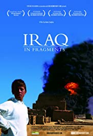Iraq in Fragments(2006) Poster - Movie Forum, Cast, Reviews
