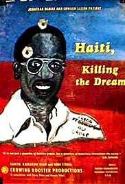 Haití: Killing the Dream Poster