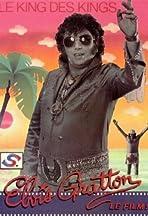 Elvis Gratton: Le king des kings