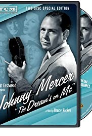 Johnny Mercer: The Dream's on Me Poster