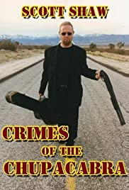 Crimes of the Chupacabra Poster