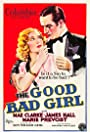 The Good Bad Girl