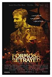 Formosa Betrayed (2009) Poster - Movie Forum, Cast, Reviews