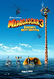 Madagascar 3: Europe's Most Wanted(2012) Poster - Movie Forum, Cast, Reviews